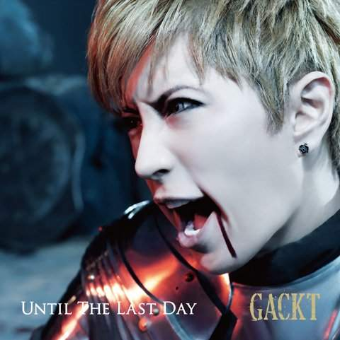 jepang_gackt_until the last day