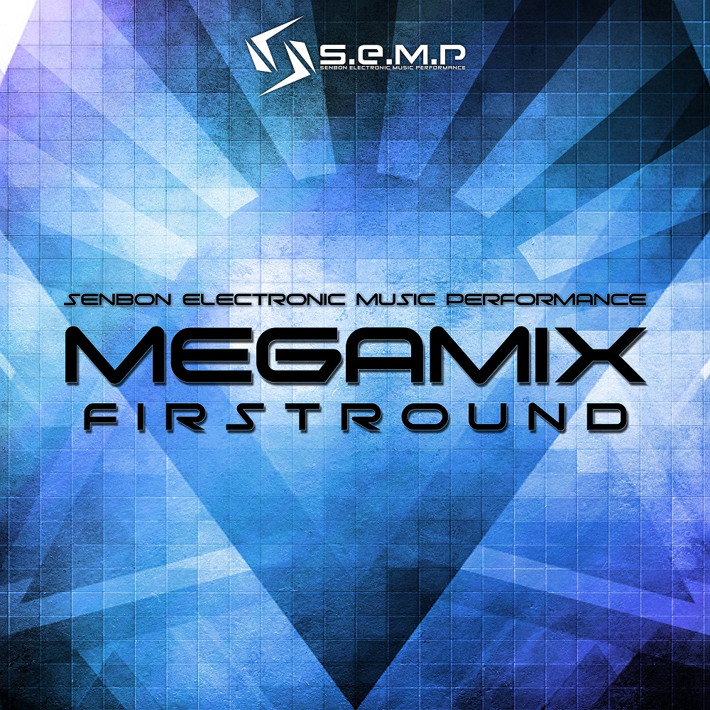 [LOCAL FAME] Senbon Electronic Music Performance (S.E.M.P) Merilis Preview MEGAMIX FIRSTROUND  (1)