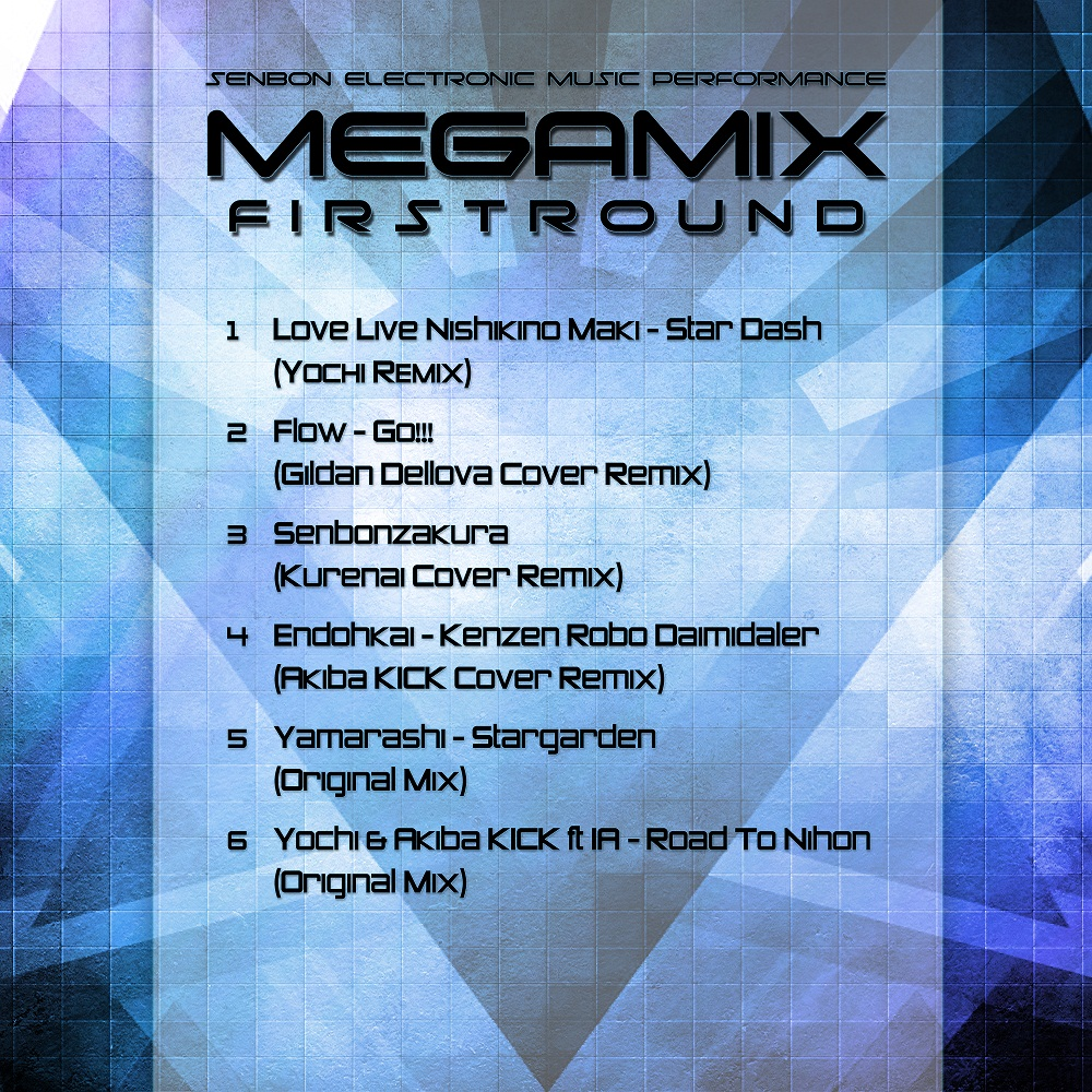 [LOCAL FAME] Senbon Electronic Music Performance (S.E.M.P) Merilis Preview MEGAMIX FIRSTROUND  (2)