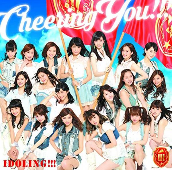 Idoling!!! merilis single baru berjudul Cheering You!!!